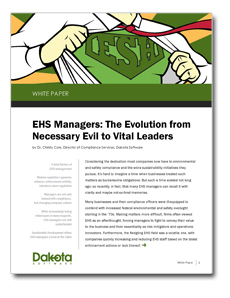 EHS Managers: The Evolution from Necessary Evil to Vital Leaders